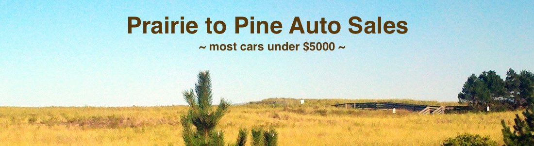 Prairie to Pine Auto Sales